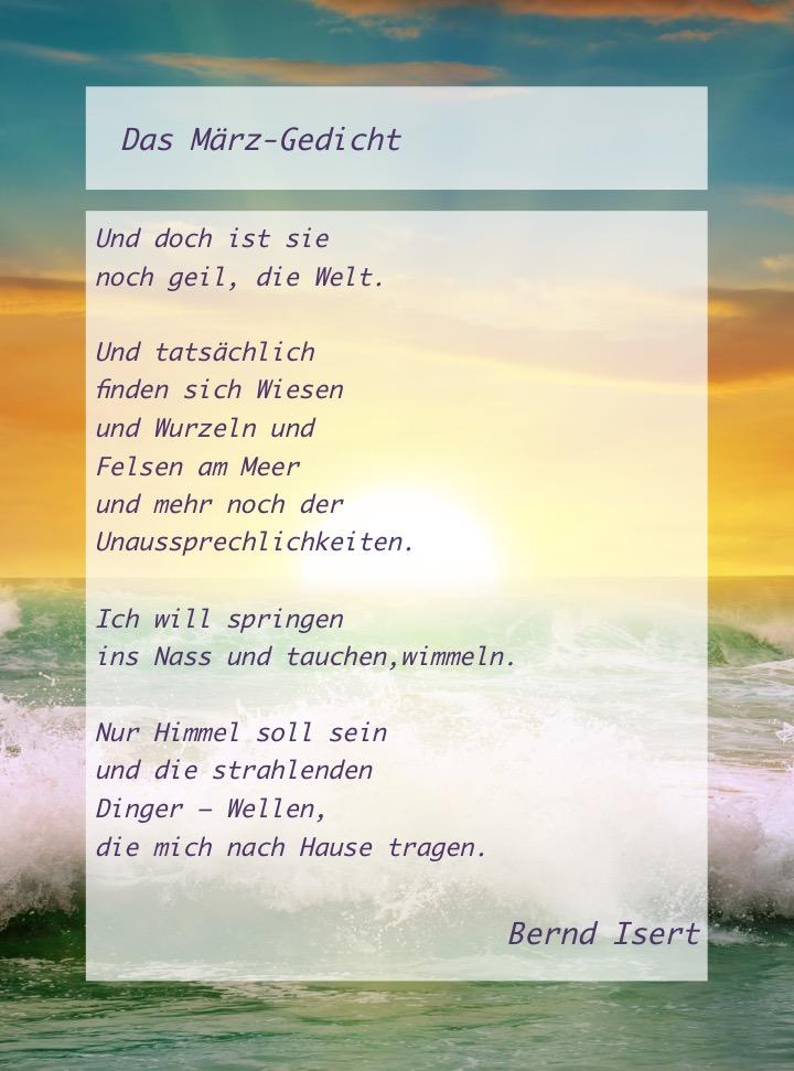 Das März Gedicht In Memoriam Bernd Isert Wildwechsel